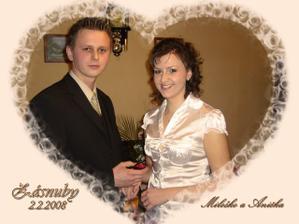 2. 2. 2008 vtedy ma Miloško požiadal o ruku