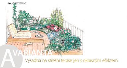 Výsadba na střešní terase jen s okrasným efektem