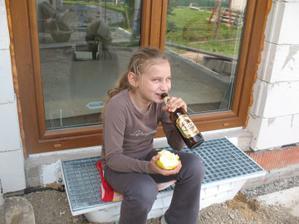 a nechajte pivo na stavbe polozene bez dozoru... samozrejme, ze ho nepila,ale na sprostosti by ich bolo :-D