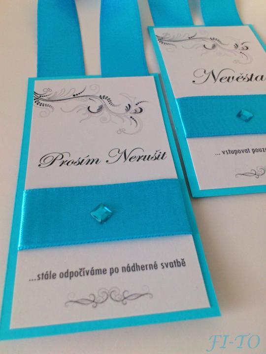 Svatební doplňky v barvě nebe - Visačka na dveře - aby ostatní věděli