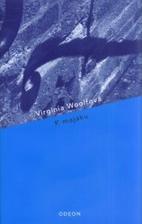 Virginie Wolfová - K majáku - Mám ji...ale rozečtenou, nějak se na ni nemůžu soustředit :-(