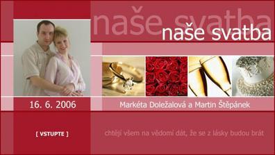 Tak tohle jsou svatební webové stránky. Pokud by se chtěl někdo podívat, nechat se inspirovat apod., tak je to www.nasesvatba.be   ;-)  Pracovali jsme na tom měsíce a myslíme si, že se nám povedly :-)