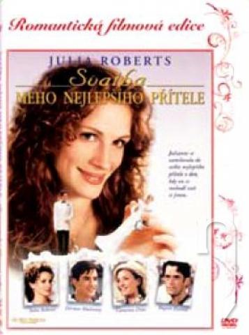 Filmy so svadobnou tematikou - Svadba môjho najlepšieho priateľa