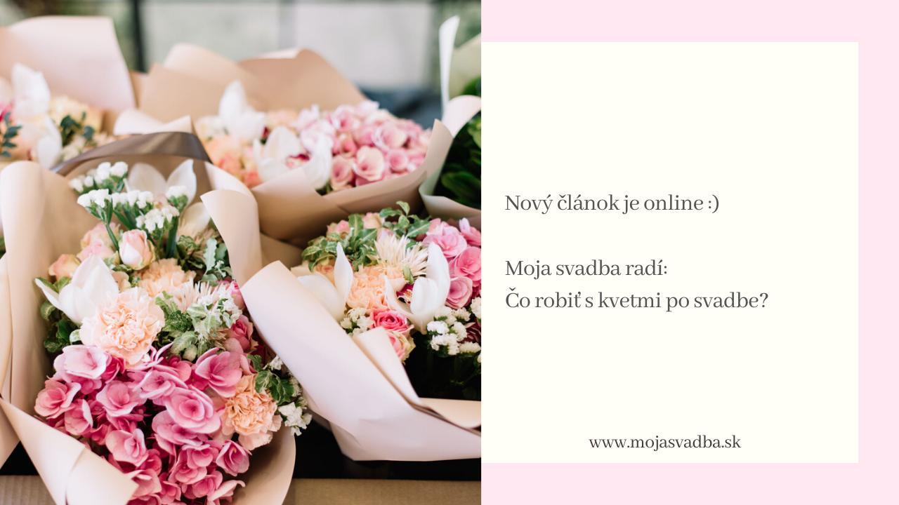 Sú všetky vaše svadobné kytice, kvety alebo aranžmány tak krásne, že nemôžete zniesť myšlienku, že ich po skončení svadobného dňa vyhodíte do koša? Poradíme vám, čo robiť s kvetinami po svadbe: https://mojasvadba.zoznam.sk/moja-svadba-radi-co-robit-s-kvetinami-po-svadbe/ - Obrázok č. 1