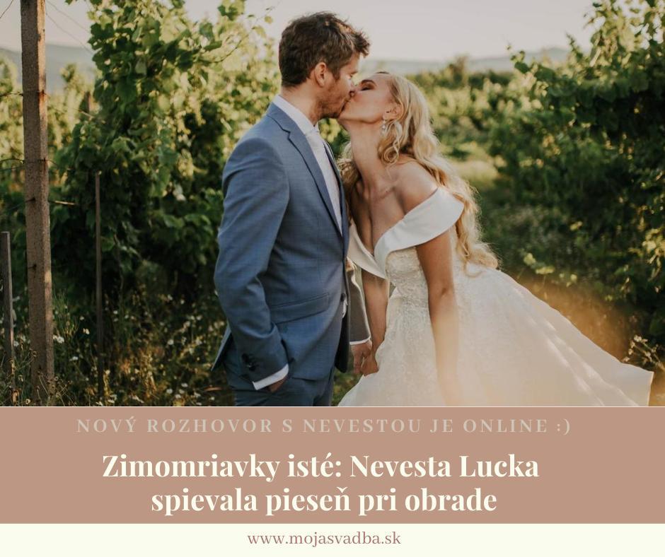 """Vždy ma veľmi teší, keď u nás nájdem nevestu, ktorú sledujem aj mimo svadobného sveta. :)  Lucka @lifeinpicturesbylu ma pred pár dňami dojala krátkym videom, v ktorom spievala svojmu ženíchovi pieseň pri obrade (video nájdete uložené v príbehu na jej Instagrame). ;-)  V okamihu som vedela, že spolu musíme """"vymyslieť"""" aj rozhovor pre Moja svadba, ktorý nájdete tu: https://mojasvadba.zoznam.sk/magazine/zimomriavky-iste-lucka-spievala-piesen-pri-obrade - Obrázok č. 1"""