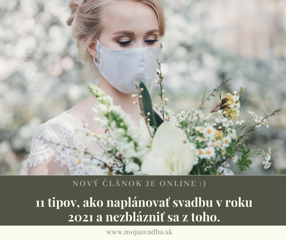 Aj svadby v roku 2021 najpravdepodobnejšie budú ovplyvnené koronou. :-(  Plánovanie svadby v čase, keď vo svete zúri pandémia, môže byť niekedy náročné a stresujúce. Prinášame vám niekoľko rád a tipov, ako si naplánovať svadbu na rok 2021 a nestratiť pri tom hlavu a hlavne radosť. :)  Článok nájdete tu: http://bit.ly/svadba-2021-tipy-na-planovanie - Obrázok č. 1