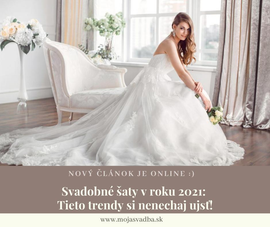 Od hravých trblietok a pastelových farieb až po výrazné rukávy, holý chrbát, nezvyčajné vzory látok a mašle. :) Tieto trendy budú v budúcom roku jednoznačne tými najhorúcejšími. 8-)  Ako budú vyzerať dokonalé svadobné šaty v roku 2021? Prečítaj si článok v našom Magazíne: https://mojasvadba.zoznam.sk/magazine/svadobne-saty-v-roku-2021-tieto-trendy-si-nenechaj-ujst :) - Obrázok č. 1