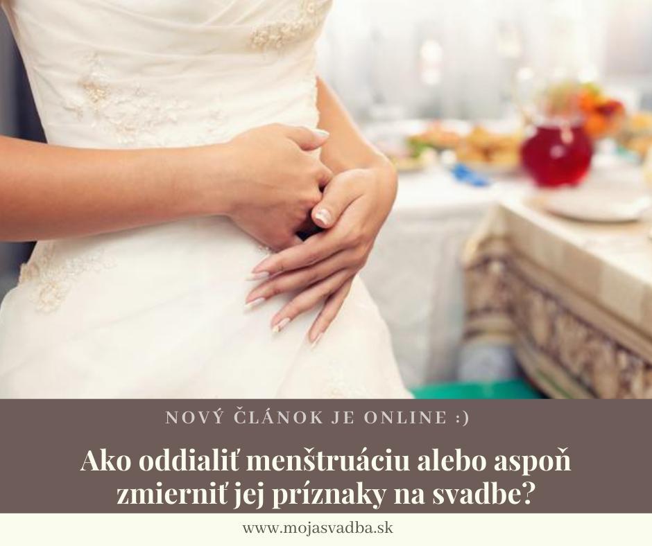 Nedovoľte, aby vám bolesti či nepríjemný pocit zničili váš deň. Prečítajte si, ako oddialiť menštruáciu alebo aspoň zmierniť príznaky tak, aby ste si aj napriek nej užili svoju svadbu bez obmedzení: https://mojasvadba.zoznam.sk/magazine/menstruacia-na-svadbe :) - Obrázok č. 1