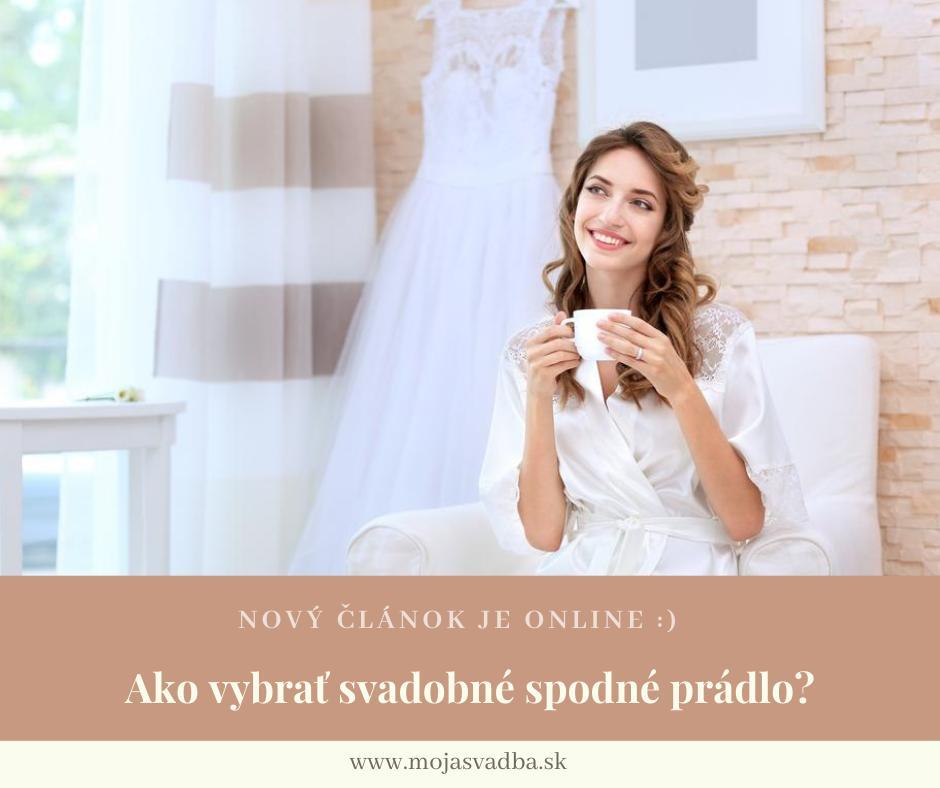 Aj keď pod svadobné šaty má právo nahliadnuť jedine ženích, výber správneho spodného prádla je rovnako dôležitý ako výber svadobných šiat, či topánok. 8-)  Poradíme vám, ako vybrať svadobné spodné prádlo: https://mojasvadba.zoznam.sk/magazine/spodne-pradlo :) - Obrázok č. 1