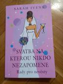 Kniha - Svatba, na kterou nikdo nezapomene,