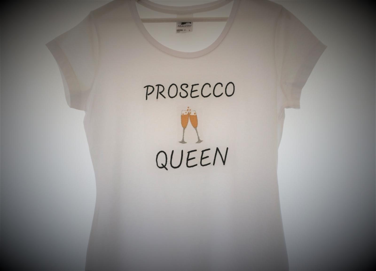 Vyšívané tričko Prosecco queen - Obrázok č. 1
