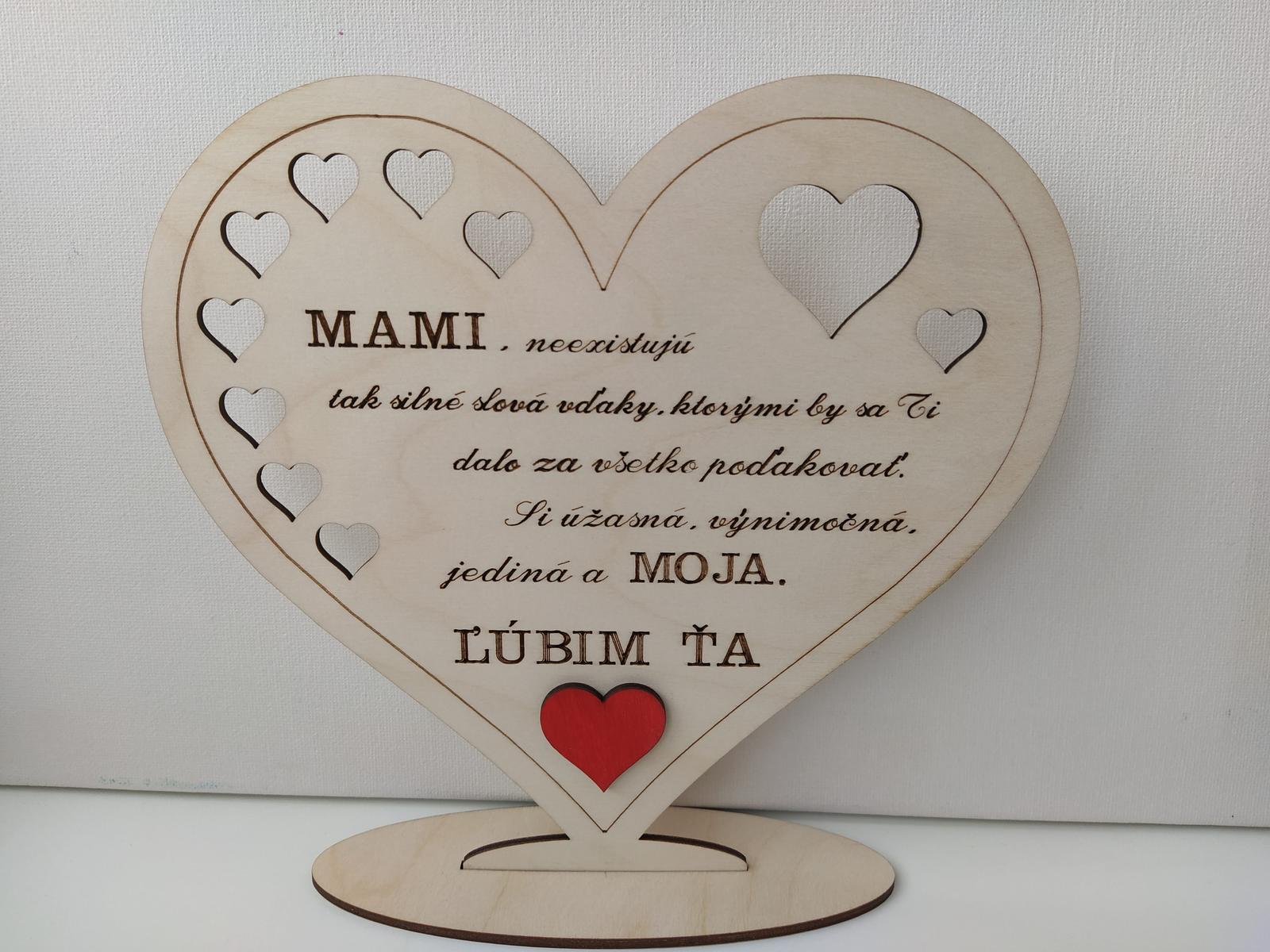 Drevené  srdiečko pre Mamičku - Obrázok č. 1