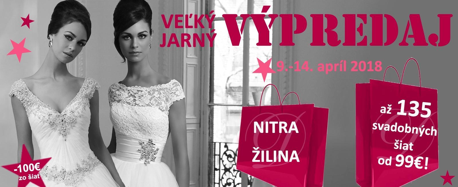 Veľký jarný VÝPREDAJ svadobných šiat v Nitre a v Žiline! - 9.-14.apríl 2018