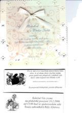 originál oznámko - jenom naše (moc děkuju za inspirační text jak si slušně říct o prachy :o) ) Nějak se mi nepodařilo to pořádně oscannovat, není to takhle barevné a kartičky pod tím zase jsou... co máme s tim scannerem??? :o(
