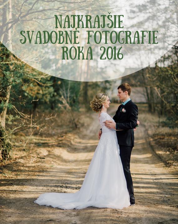 Nevestičky a ženích(ovia), ak ste doteraz nezaregistrovali alebo ste pozabudli, pripomínam milú aktivitu :) Pripravujem do nášho magazínu článok s najkrajšími svadobnými fotkami neviest roka 2016. Ak chcete byť súčasťou, tak treba splniť náročnú úlohu: vyberte jednu svadobnú fotku, do ktorej ste sa úplne najviac zaľúbili, zverejnite ju vo svojom fotoblogu spolu s označením #mojanaj a môžete pridať aj pár slov o tom, prečo práve táto fotka :) Vytvoríme si krásnu zbierku toho najlepšieho, čo sa medzi nami tento rok udialo :) (inak, bude aj súťaž!) - Obrázok č. 1