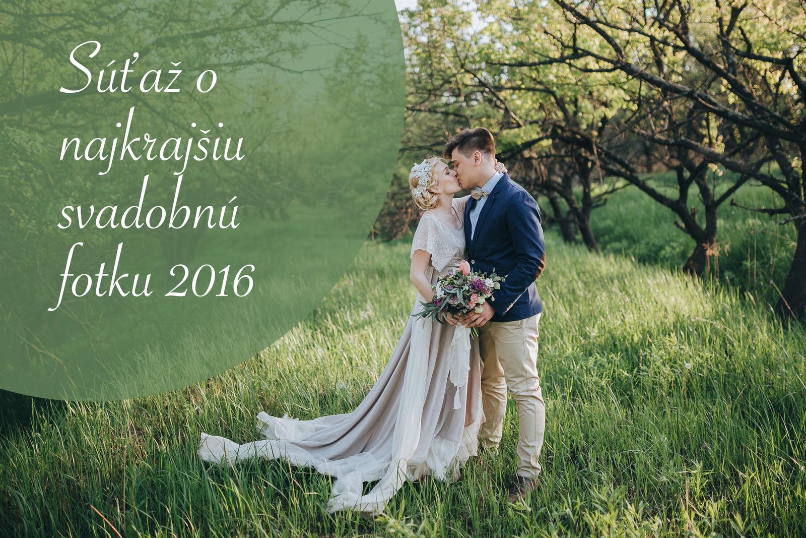 Aj tento rok tu máme súťaž o najkrajšiu svadobnú fotku minulej svadobnej sezóny. Nevesty 2016, už ste sa zapojili? :) https://www.mojasvadba.sk/forum/mojasvadba-sk/sutaz-hladame-najkrajsiu-svadobnu-fotku-roka-2016-na-mojasvadba-sk-2/ - Obrázok č. 1
