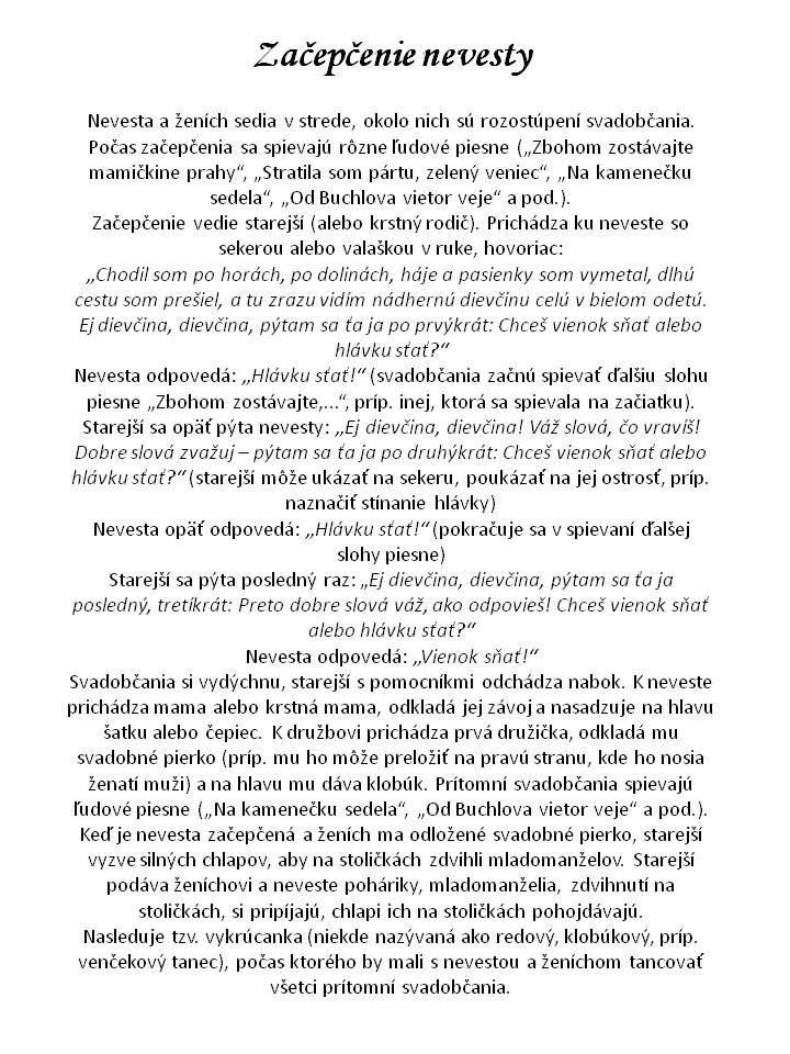 Začepčenie nevesty - Obrázok č. 2