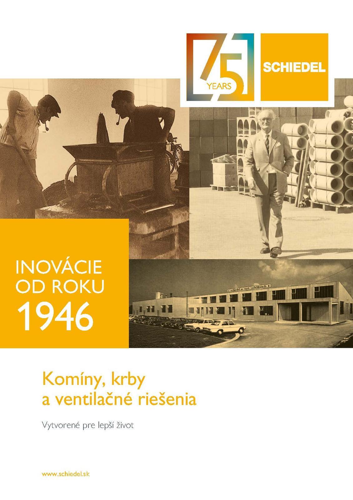 75. rokov fy Schiedel - Obrázok č. 1