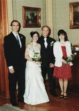 se svědky, moje sestra a manželův nejlepší kamarád