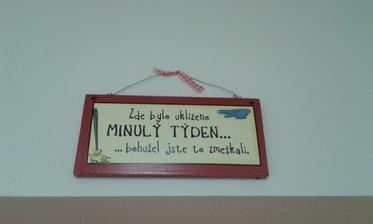 ;-)) Tak to nám visí na zdi :-)
