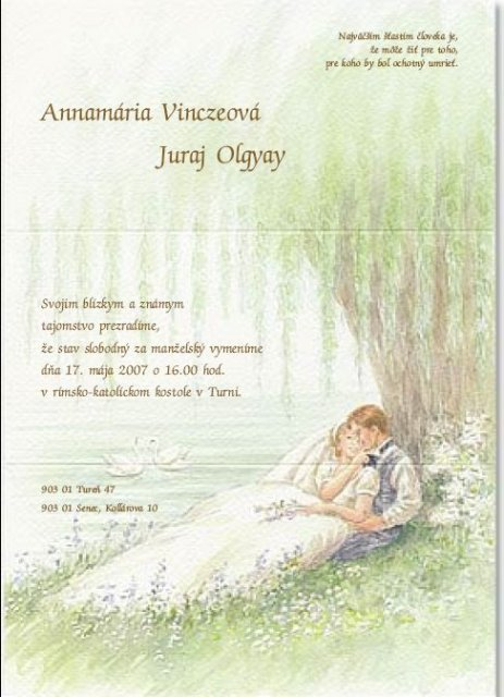 Ami & Jurko - nase svadobné oznámenie, len s malou chybickou. svadba bude v roku 2008. chybu sme si všymli az o 2 mesiace nato ze sme mali doma oznámenia, treba to 100x prekontrolovat, radsej