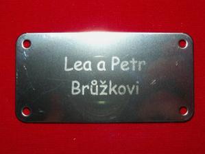 """Štítek měl Peťulka hotovej už čtyři dni po mém """"ano vezmu a ráda"""" ... vlastně první """"svatební dar"""" :-)))"""