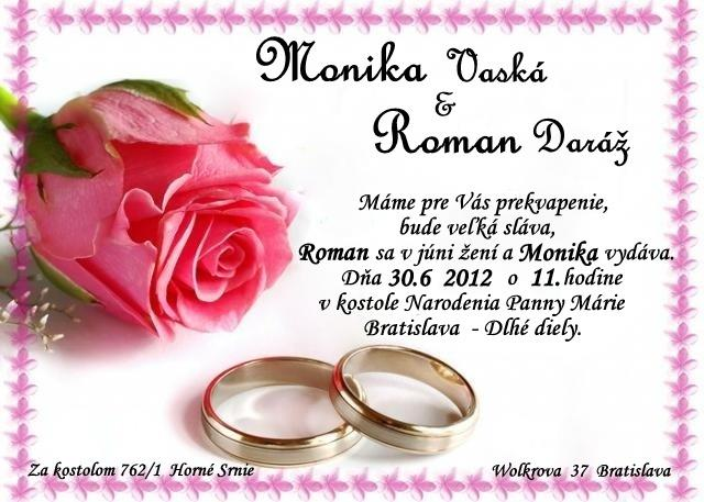 Monika {{_AND_}}Roman - taketo sme mali oznamenie :-) moja vyroba
