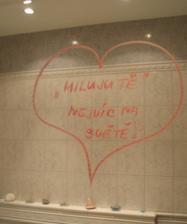 A takový jsem mněla ráno 29.11.2009 vzkaz od manžela na zrcadle, snad nám to vydrží a v domečku nám bude dobře.