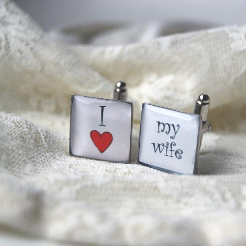 ...inspirace... - http://www.fler.cz/zbozi/manzetove-knoflicky-i-love-my-wife-ctverec-3026097