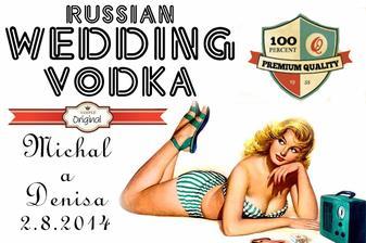 máme rádi retro :-) vlastní etiketa na Vodku :-)