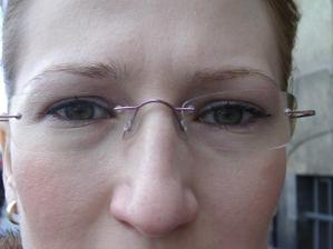 toto su moje nove okuliare - darcek od Radka (co hovorite, su dobre?)