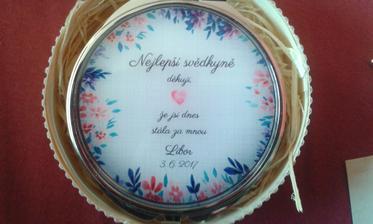 dáreček skvělé svědkyni ;)