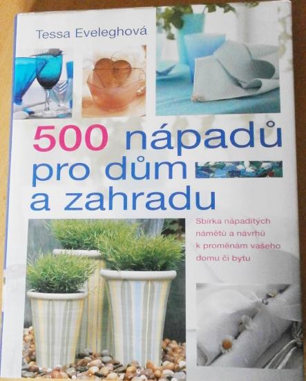 """Kniha """"500 nápadů pro dům a zahradu"""" - Obrázek č. 1"""