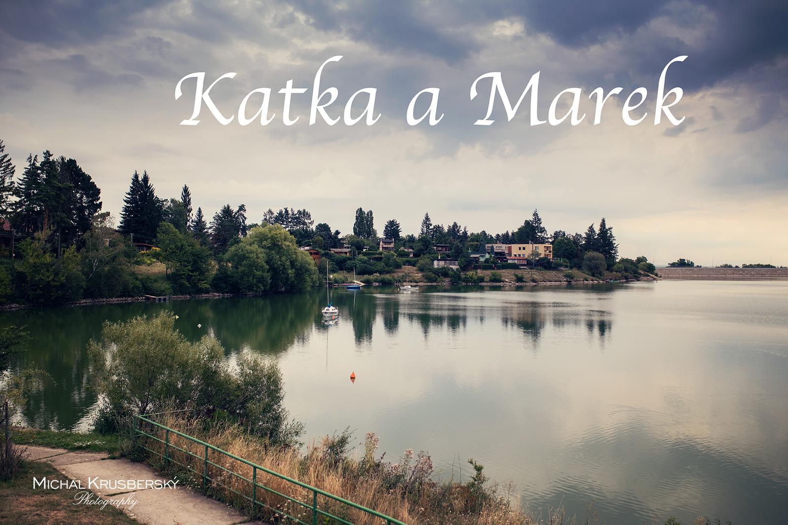 Katka a Marek - Obrázek č. 19