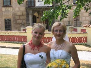 Já a moje sestra-svědkyně.