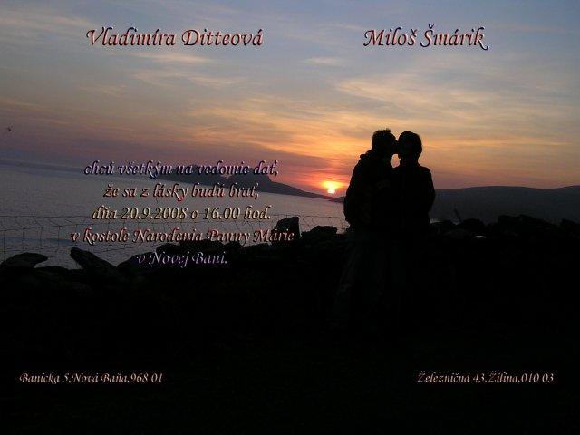 Vladka  a Milosko - Nase oznamenie- jedno z nasich oznameni,toto je pre kamaratov.