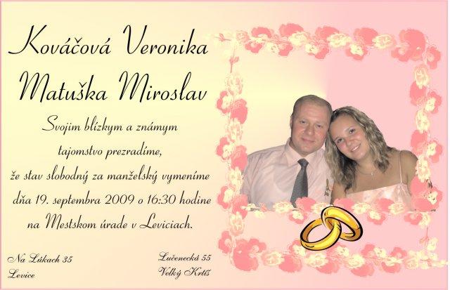 Veronika a Mirko, 19. 9. 2009 - Obrázok č. 6