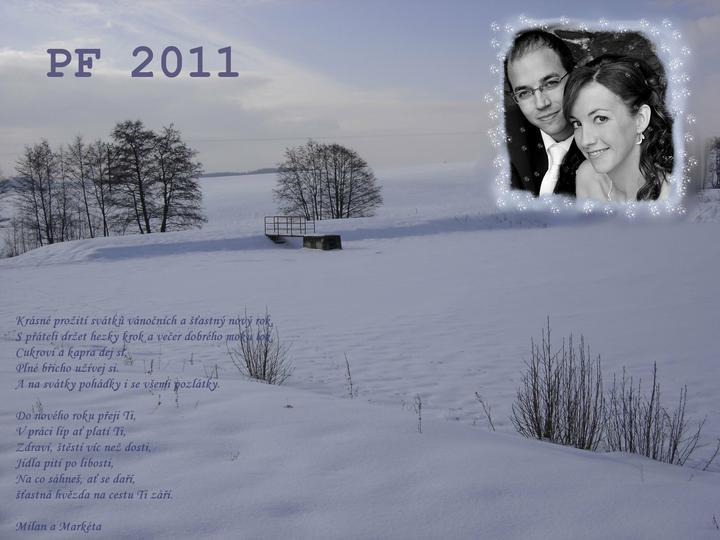PF 2011 - Přeju všem bohatého Ježíška, nacpaná bříška a veselého Silvestra :-)))