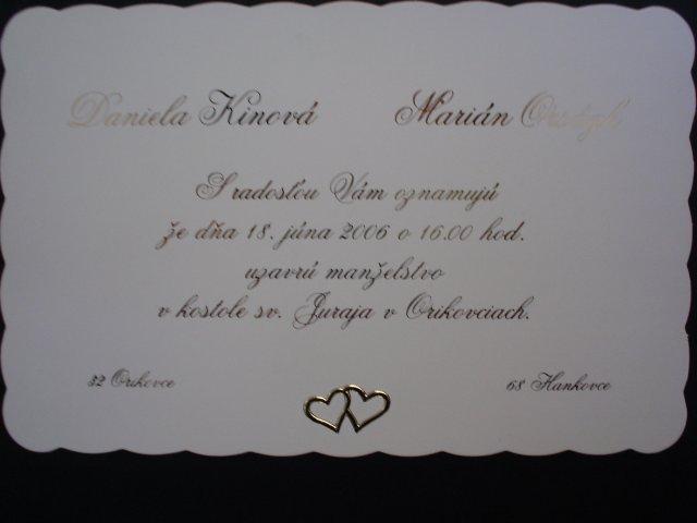 28.10.2006-náš najkrajší dník.. - a tieto oznámenie sme si vybrali..ale tieto niesú naše..