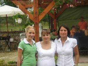 Já, moje dcera Míša a kamarádka Vlaďka
