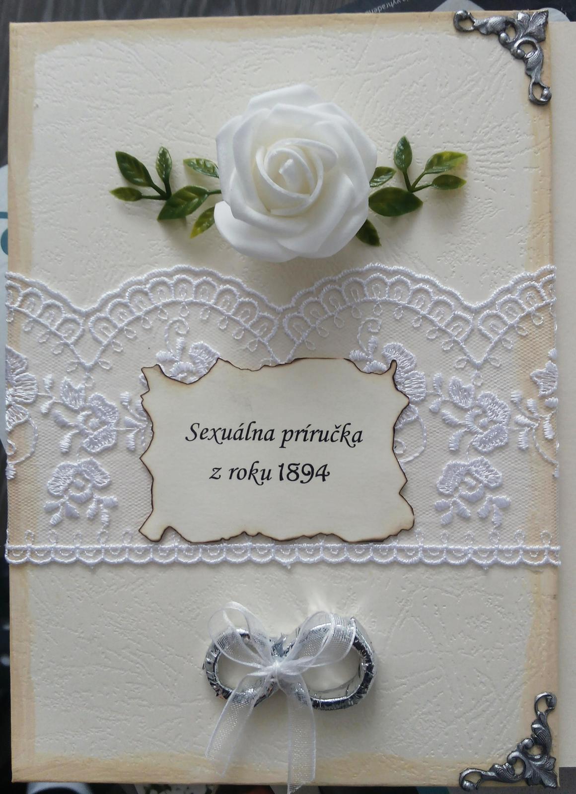 Rozlúčka so slobodou - Nevestička dostala ako darček túto originálnu Sexuálne príručku z roku 1894, spolu s košielkou, vínom a kamasutra-čokoládou