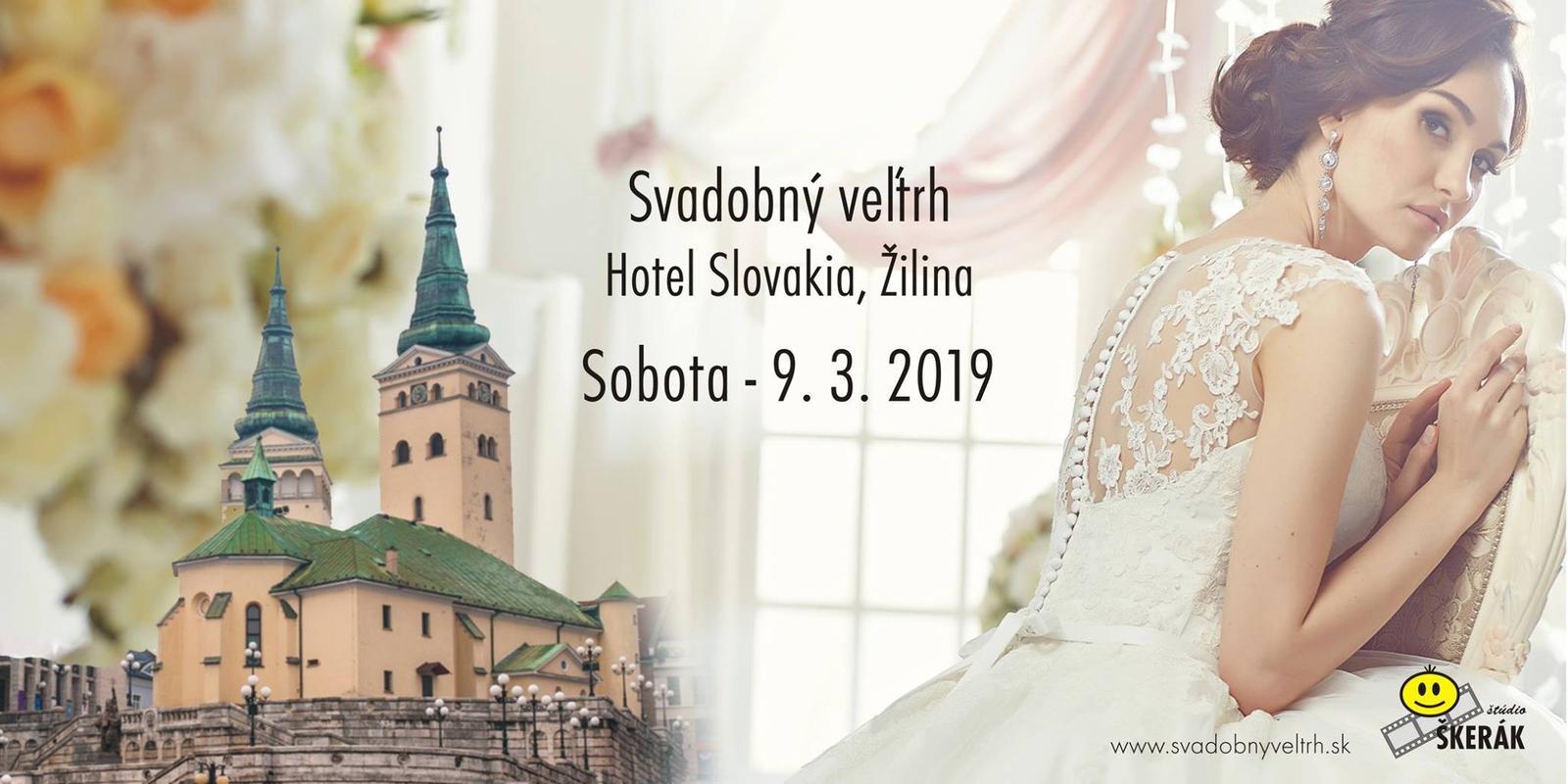 Svadobný veľtrh v ŽILINE už túto sobotu 9.3.2019 a my budeme tam :) - Svadobný veľtrh v ŽILINE