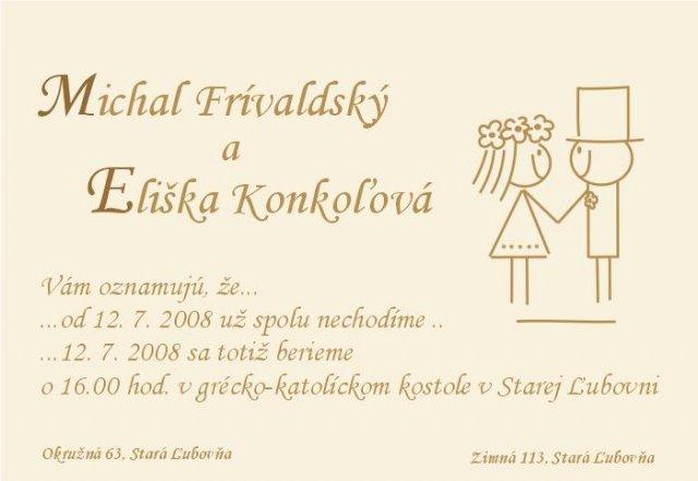 Misko + elka = 12.07.08 - svadobne oznamenie