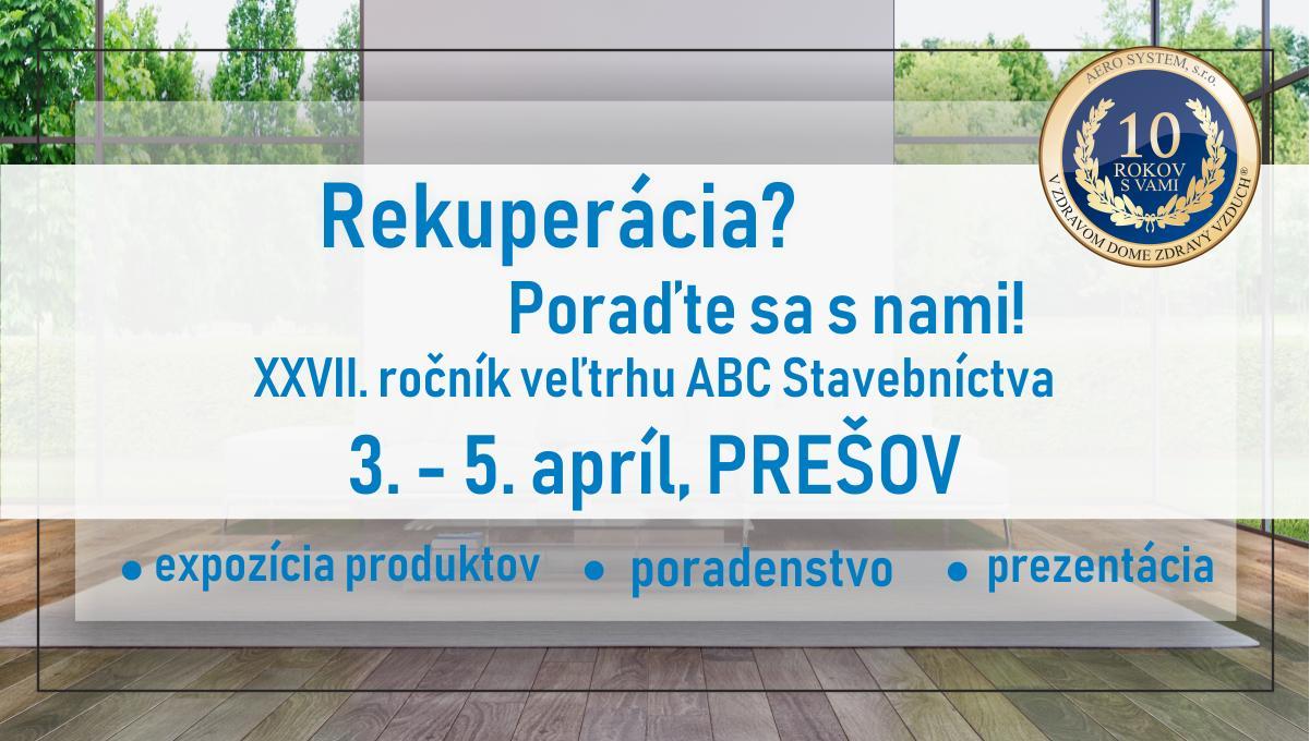 XXVII. ročník veľtrhu ABC Stavebníctva v Prešove - Obrázok č. 1