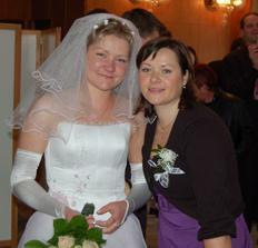 Sestra a svědkyně nevěsty!