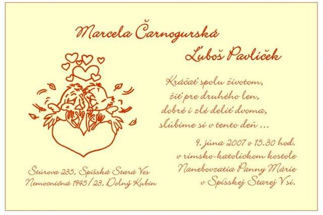 Nasa vysnivana svadba - Taak, a toto je nase finalne oznamenie....Krasne, mame z neho velikansku radost.