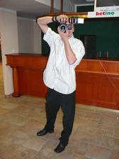...náš hlavní fotograf,Alešův brácha...na fotečky si ještě chvilku musíte počkat..