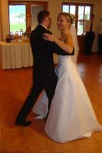 ...náš prvý tanec, dopadol na výbornú...