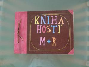 Dorobena kniha hosti, k nasenu albumu bude potom priviazana :-)