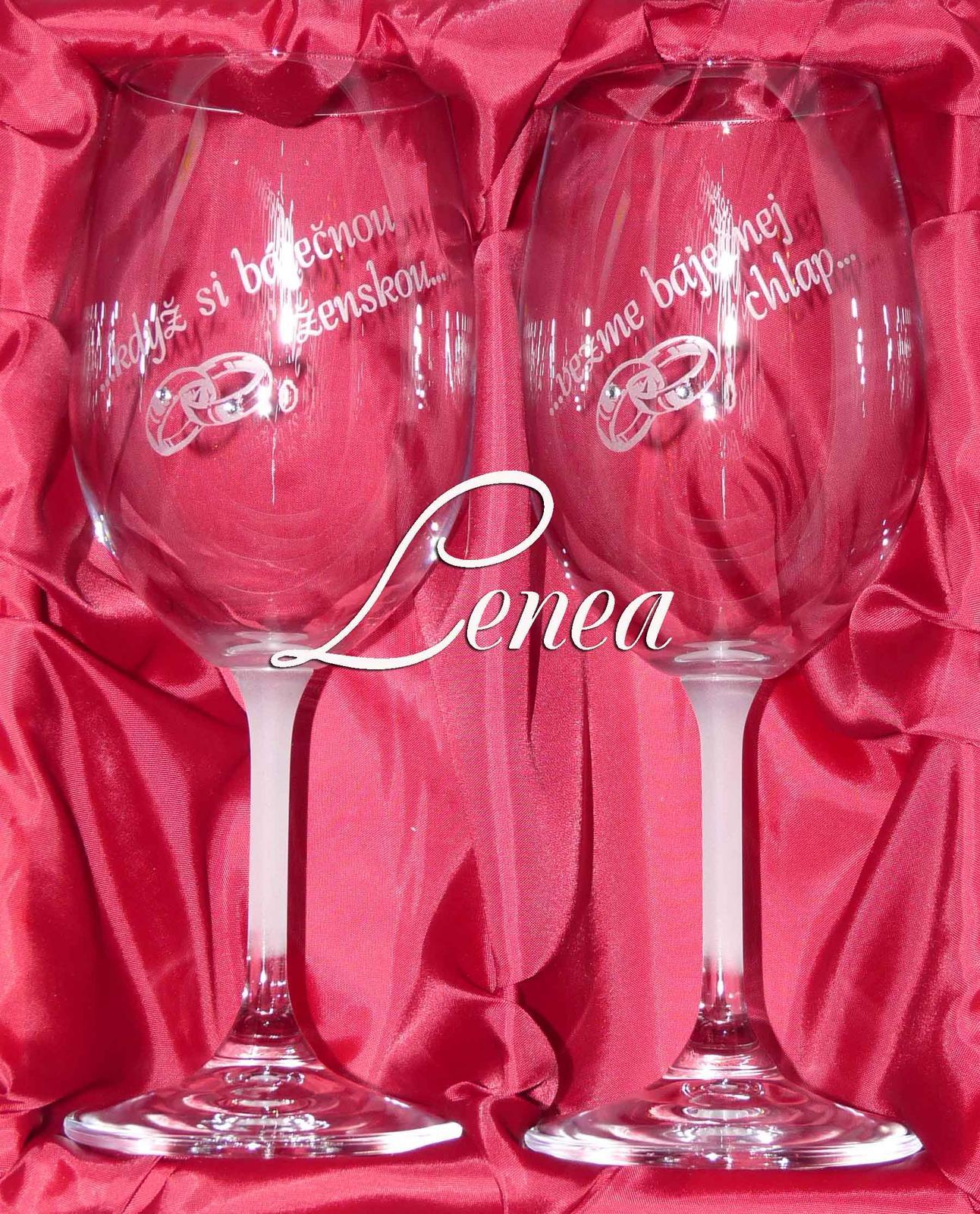 Sklenice na víno -Když si báječnou ženskou,vezme - Obrázek č. 1